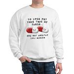 Eat Healthy you moron Sweatshirt