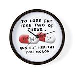 Eat Healthy you moron Wall Clock