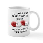 Eat Healthy you moron Mug