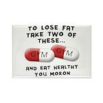 Eat Healthy you moron Rectangle Magnet