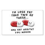 Eat Healthy you moron Sticker (Rectangle)