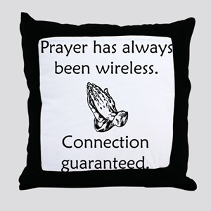 Connection To God Guaranteed Throw Pillow