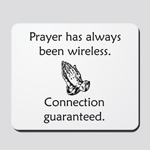 Connection To God Guaranteed Mousepad