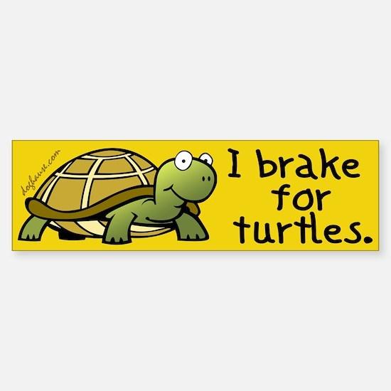 I Brake for Turtles Bumper Car Car Sticker