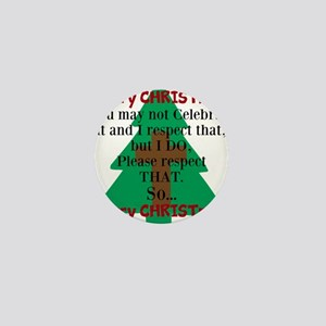 Respect CHRISTmas Mini Button