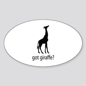 Got giraffe? Sticker (Oval)