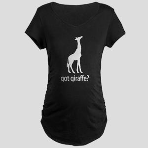Got giraffe? Maternity Dark T-Shirt