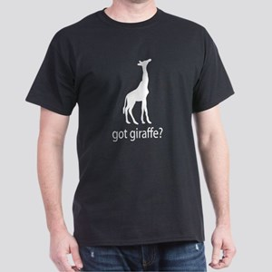 Got giraffe? Dark T-Shirt