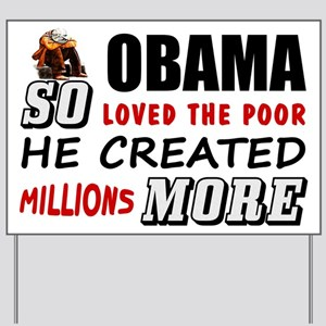 """""""Millions More Poor"""" Yard Sign"""