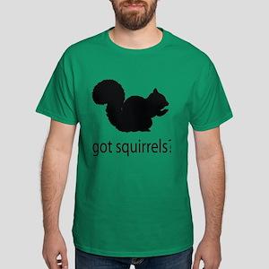 Got squirrels? Dark T-Shirt