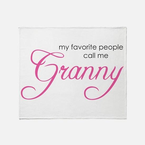 Favorite People Call me Grann Throw Blanket
