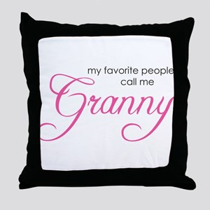 Favorite People Call me Grann Throw Pillow