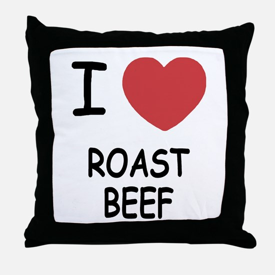 I heart roast beef Throw Pillow