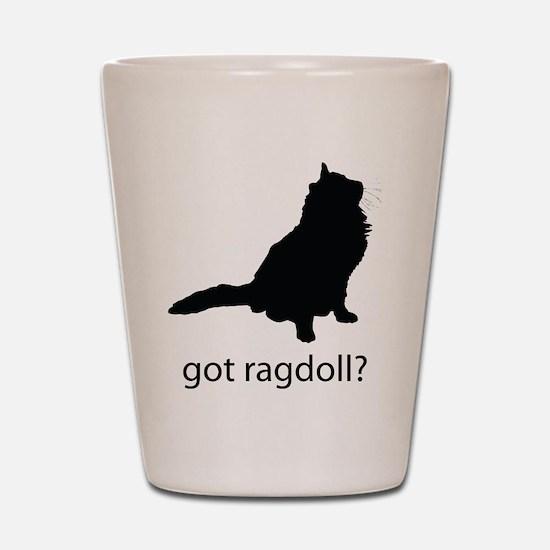Got ragdoll? Shot Glass