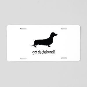 got dachshund? Aluminum License Plate