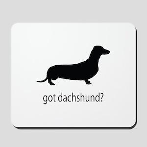 got dachshund? Mousepad