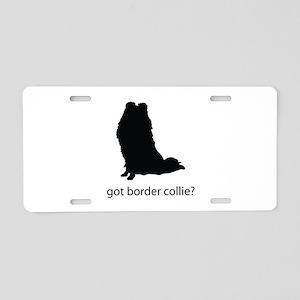 got border collie? Aluminum License Plate