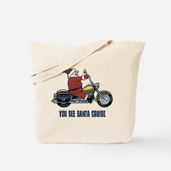 You See Santa Cruise Tote Bag