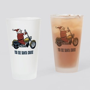 You See Santa Cruise Drinking Glass
