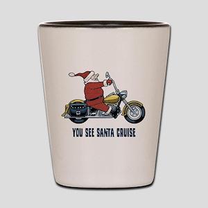 You See Santa Cruise Shot Glass