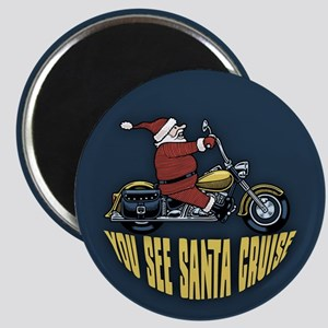 You See Santa Cruise Magnet
