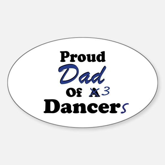 Dad of 3 Dancers Oval Decal