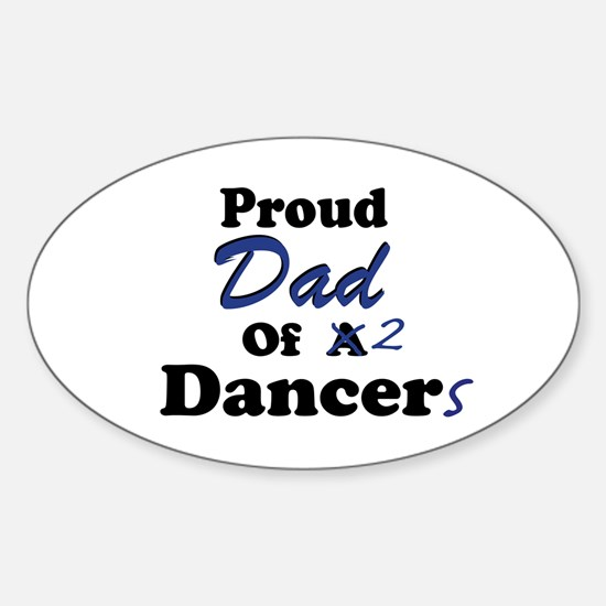 Dad of 2 Dancers Oval Decal