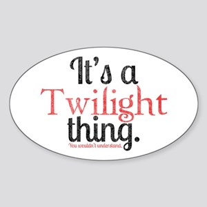 Twilight Thing 2 Sticker (Oval)