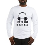 sound of Heavy metal Long Sleeve T-Shirt