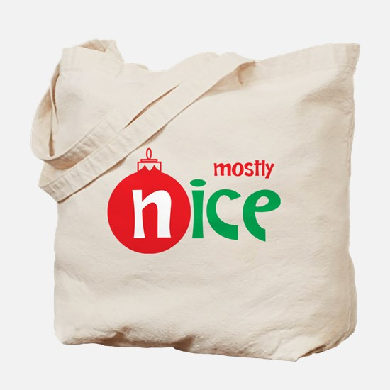 Christmas Mostly Nice Tote Bag