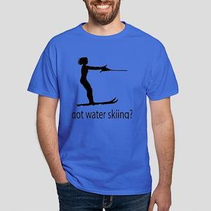 got water skiing? Dark T-Shirt
