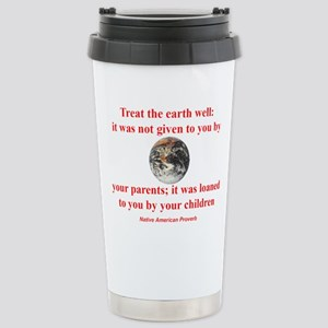 NATIVE AMERICAN PROVERB Stainless Steel Travel Mug