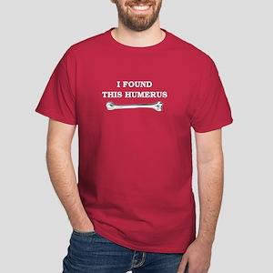 i found this humerus Dark T-Shirt