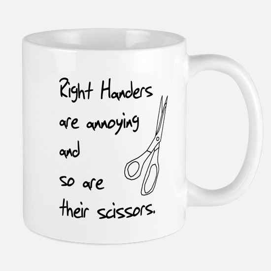 Right Handers Are Annoying Mug