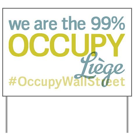 Occupy Liège Yard Sign