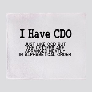 I Have CDO Throw Blanket