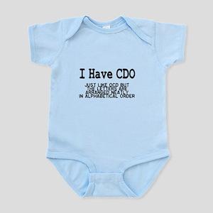 I Have CDO Infant Bodysuit