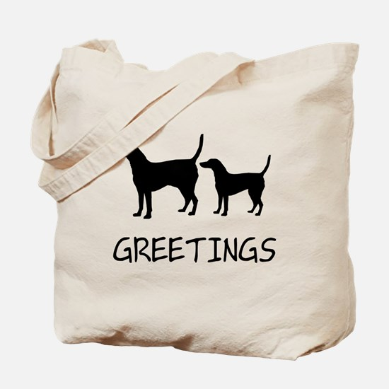 Greetings Dog Sniffs Tote Bag