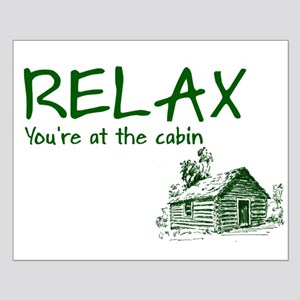 Relax Cabin Cottage Small Poster