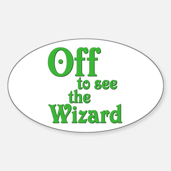 Off To See The Wizard The Wizard of Oz Decal