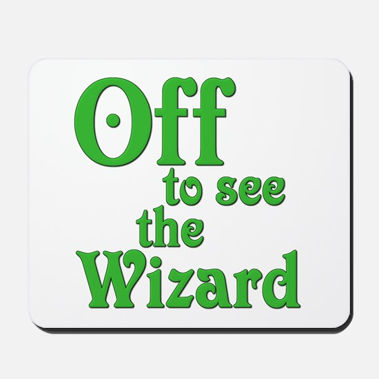 Off To See The Wizard The Wizard of Oz Mousepad