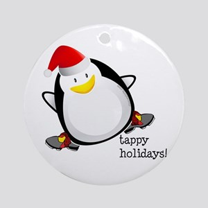 Tappy Holidays! by DanceShirts.com Ornament (Round