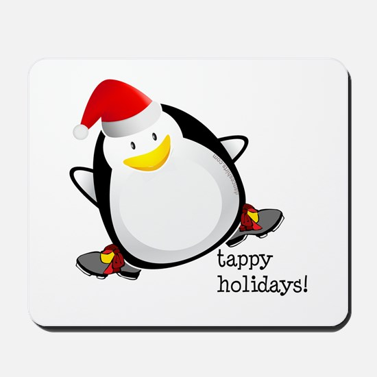 Tappy Holidays! by DanceShirts.com Mousepad