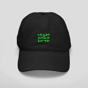 Vegan since birth Black Cap