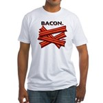 Bacon! Fitted T-Shirt