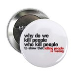 """Killing People Is Wrong 2.25"""" Button (10 pack"""