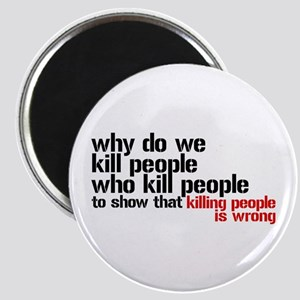 Killing People Is Wrong Magnet