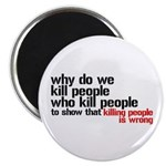 """Killing People Is Wrong 2.25"""" Magnet (10 pack"""
