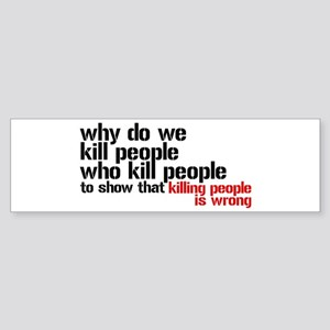 Killing People Is Wrong Sticker (Bumper)