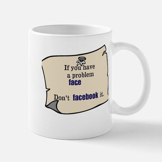 Face ur Problems Mug